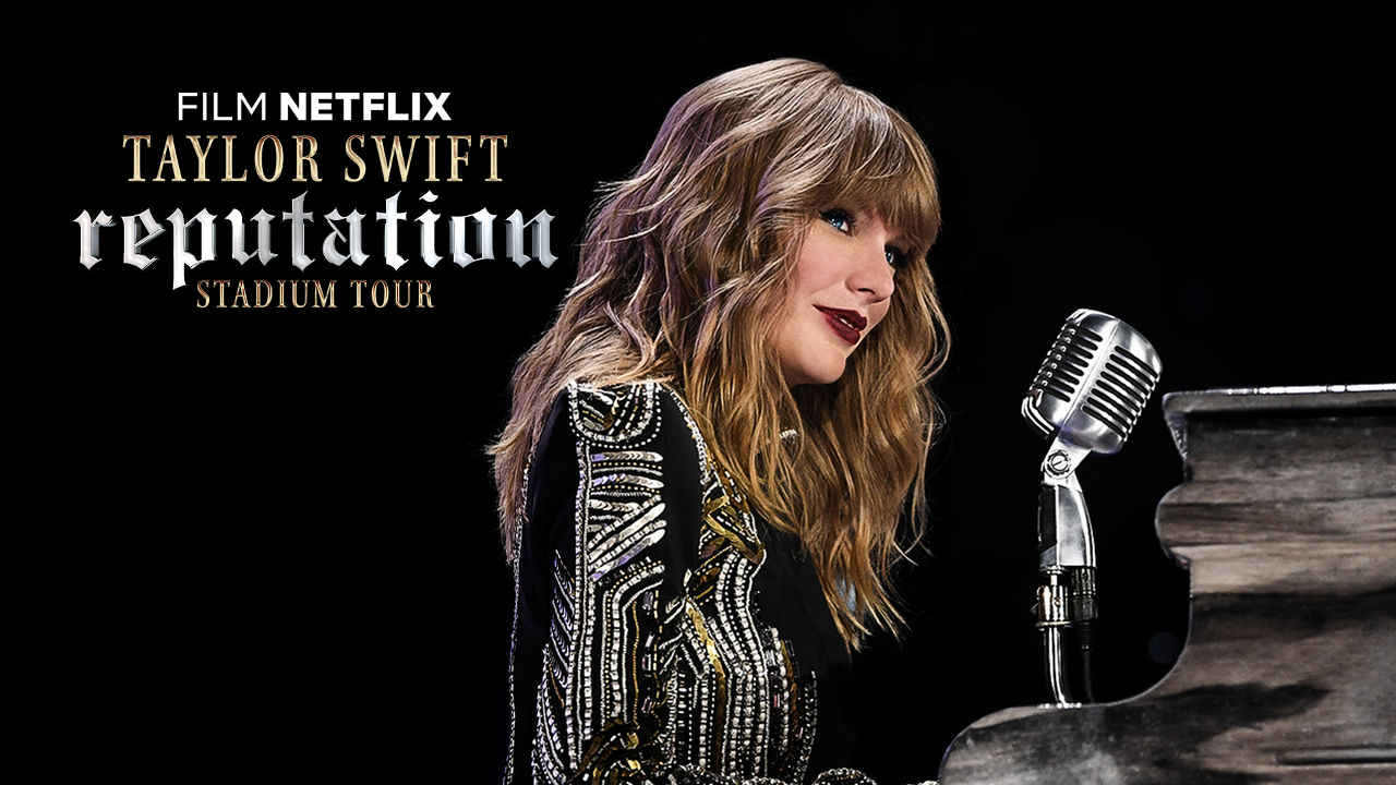 Netflix Taylor Swift reputation Stadium Tour