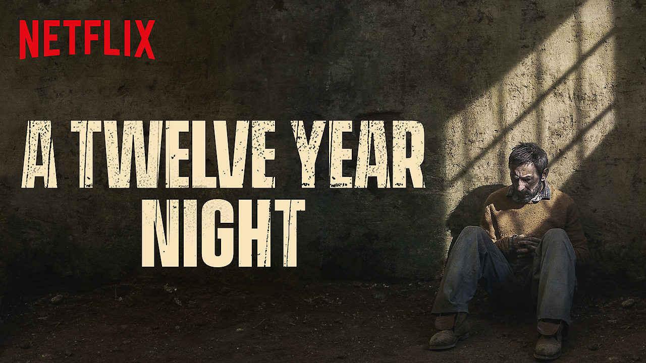 netflix A Twelve Year Night