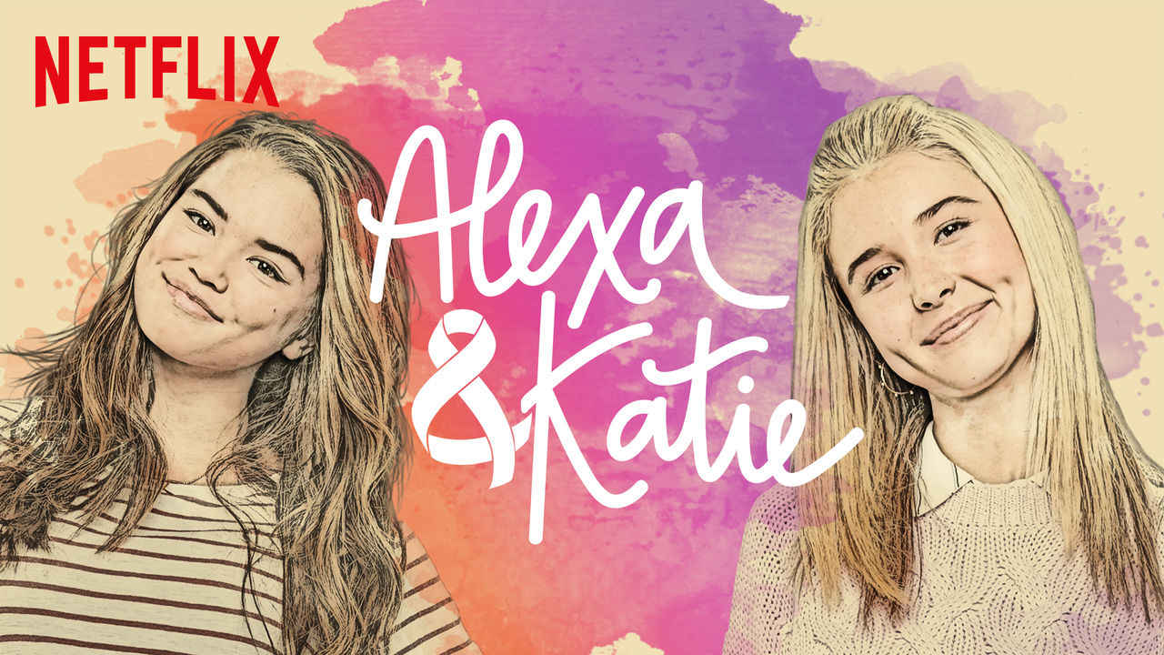 netflix Alexa and Katie