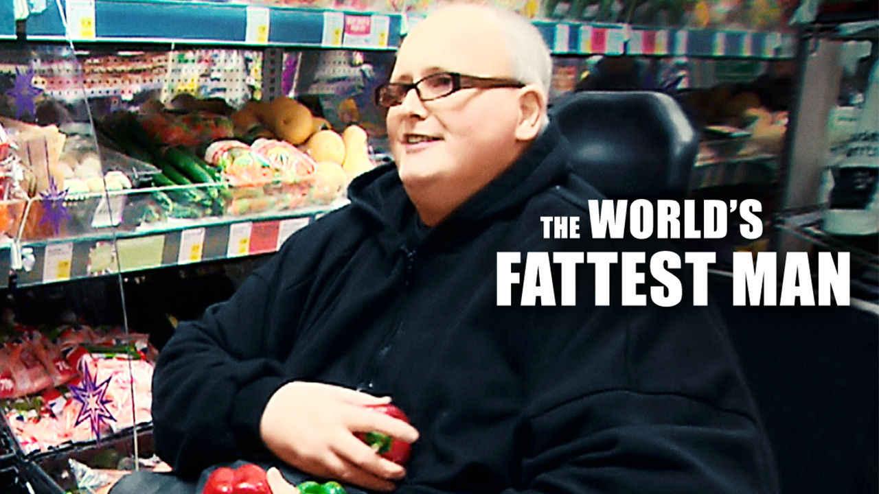netflix The Worlds Fattest Man
