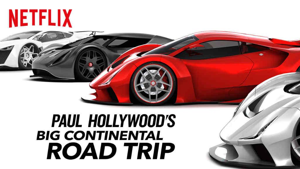 Netflix Paul Hollywoods Big Continental Road Trip S1