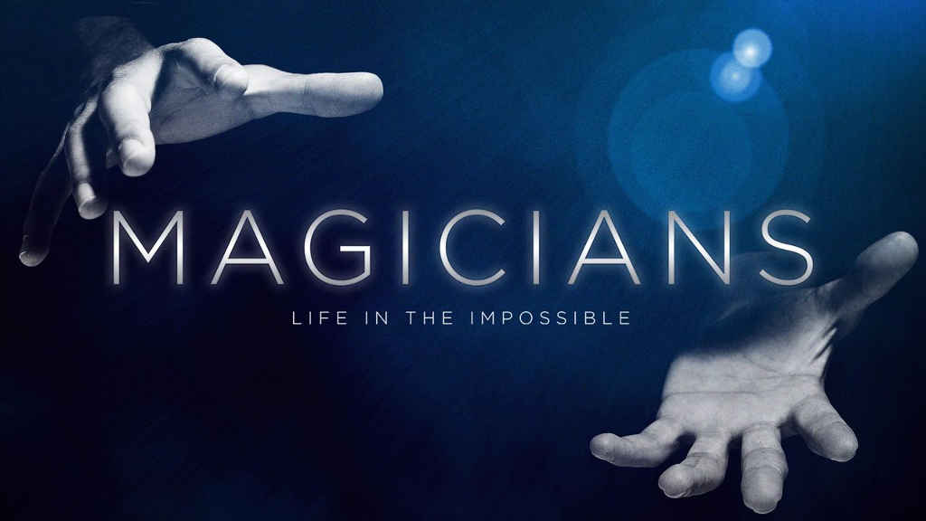 netflix Magicians Life in the Impossible