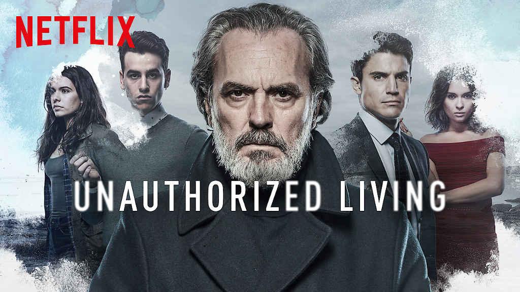 netflix Unauthorized Living S1