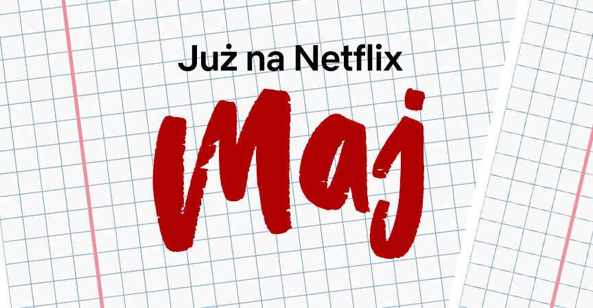 Netflix-Maj-2019