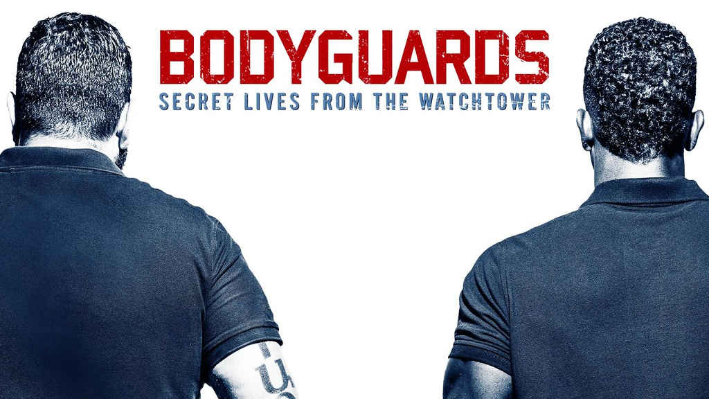 netflix Bodyguards Secret Lives from the Watchtower