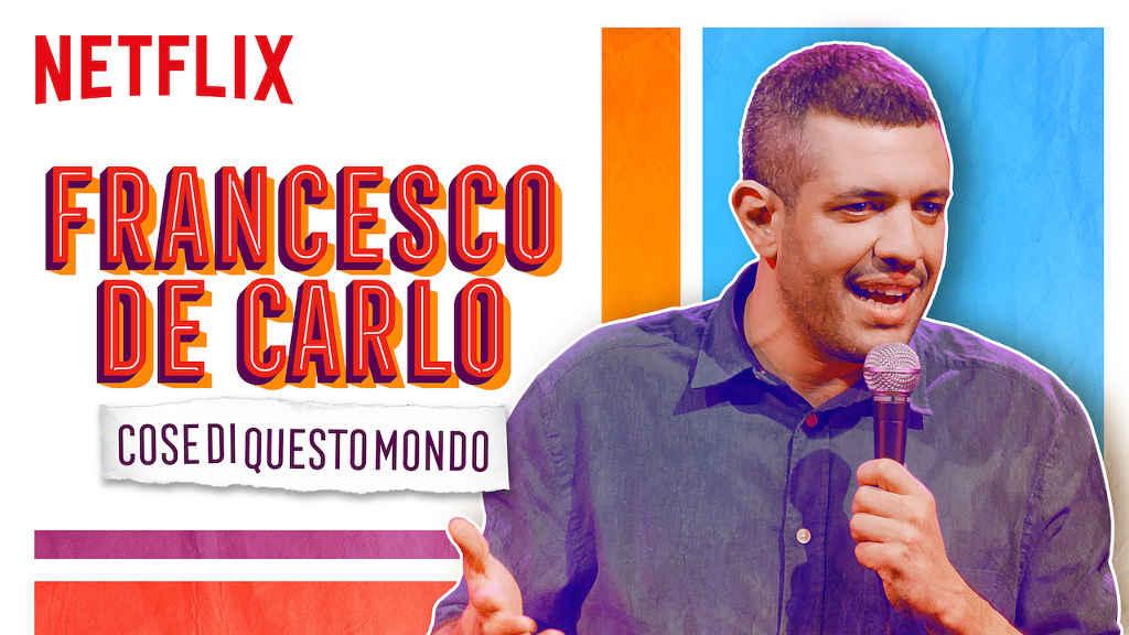 netflix Francesco De Carlo Cose di Questo Mondo