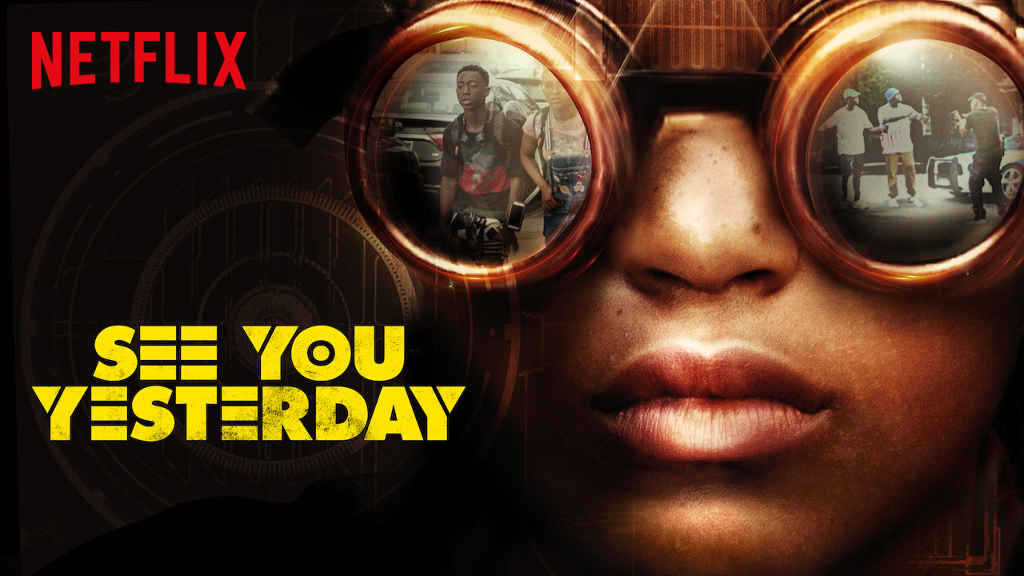 netflix See You Yesterday