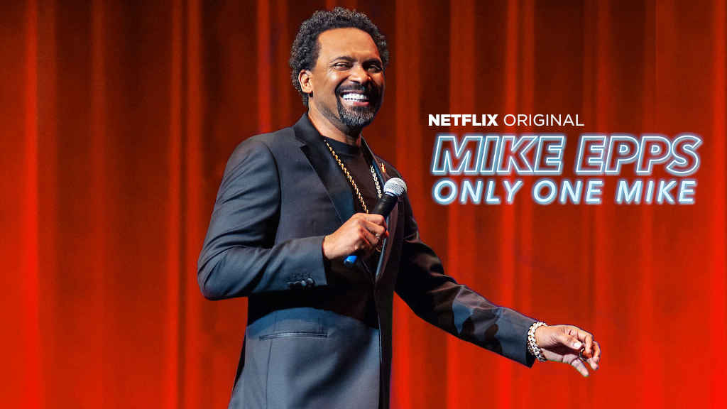 netflix Mike Epps Only One Mike