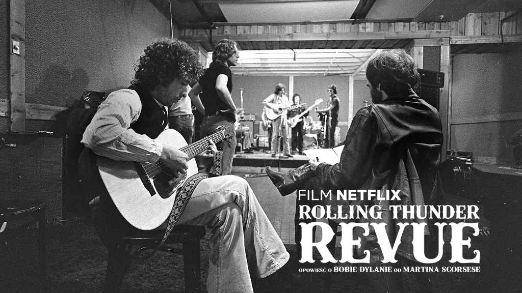 netflix Rolling Thunder Revue A Bob Dylan Story by Martin Scorsese