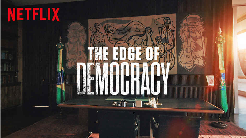 netflix The Edge of Democracy