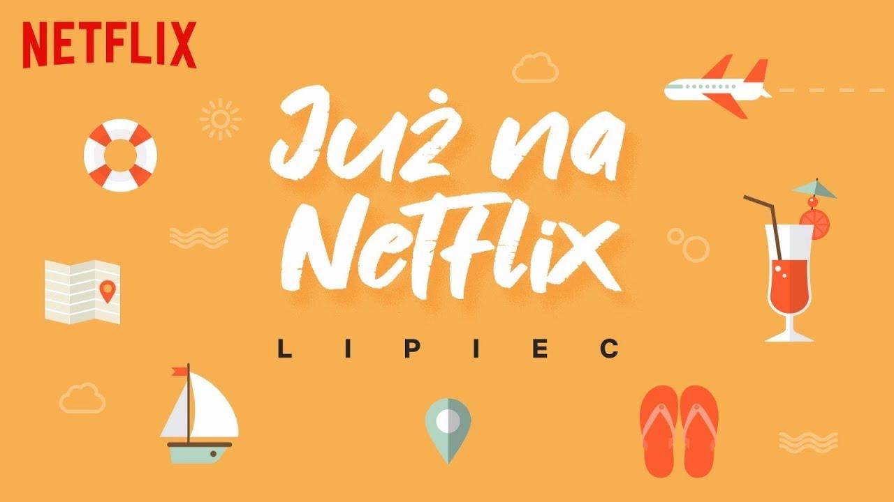 netflix lipiec 2019